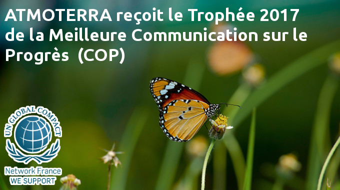 Global Compact : ATMOTERRA reçoit le Trophée de la meilleure Communication on Progress (COP)