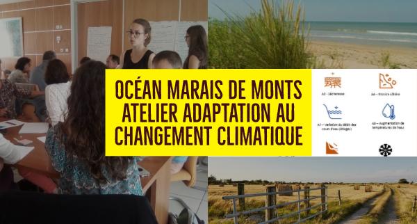 Atelier sur l'adaptation au changement climatique – PCAET de la Communauté de Communes Océan Marais de Monts